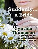 Suddenly a Bride