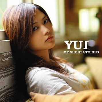 Amazon | MY SHORT STORIES | YUI | J-POP | ミュージック