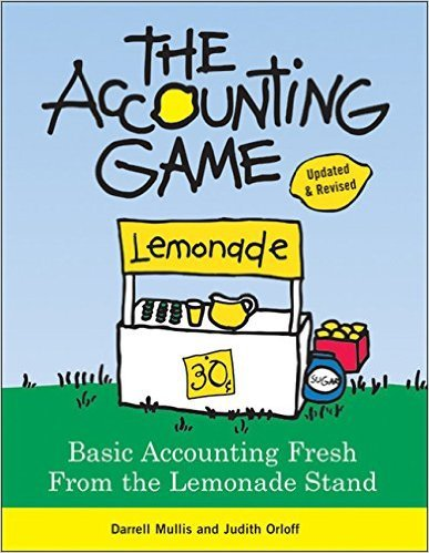 The Accounting Game: Basic Accounting...