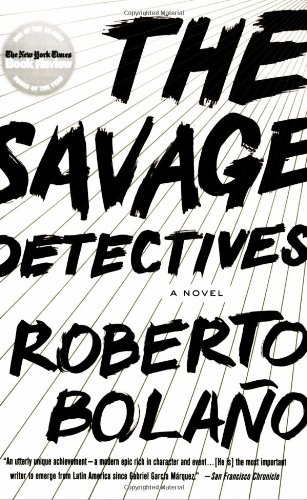 Amazon.com: The Savage Detectives: A Novel (8601419241095): Roberto Bolano,  Natasha Wimmer: Books