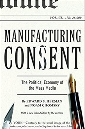 Image result for Manufacturing Consent: The Political Economy of the Mass Media