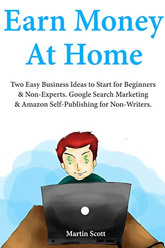 Earning Money at Home Two Easy Business Ideas to Start for