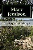 Mary Jemison: The True Story