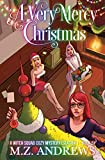 A Very Mercy Christmas: A Witch Squad Holiday Special #5 (A Witch Squad Cozy Mystery)