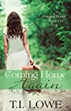 Coming Home Again (A Coming Home Again Novel Book 1)