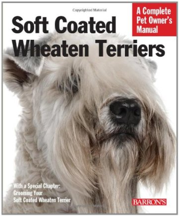 Soft-Coated-Wheaten-Terriers-Complete-Pet-Owners-Manual-Paperback--October-1-2011
