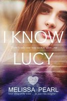 I Know Lucy (The Fugitive Series Book 1) by [Pearl, Melissa]