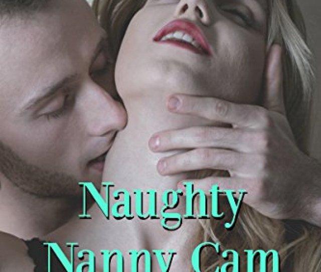 Naughty Nanny Cam By Innocent Isla