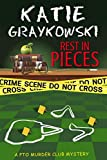 Rest in Pieces (PTO Murder Club Mystery Book 1)