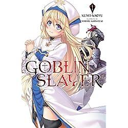 Goblin Slayer, Vol. 1 (light novel) (Goblin Slayer (Light Novel))