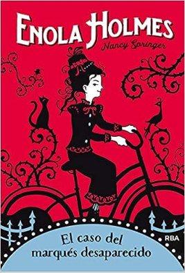 """El libro de Enola Holmes en el que está basada la película de Netflix. """"El caso del marqués desaparecido"""" es el primero de la saga escrito por Nancy Springer."""