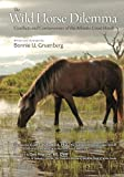 Product review for The Wild Horse Dilemma: Conflicts and Controversies of the Atlantic Coast Herds