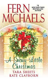 A Snowy Little Christmas by [Michaels, Fern, Sheets, Tara, Clayborn, Kate]