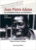 Jean-Pierre Adams ex-international de football