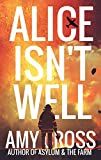 Alice Isn't Well (Death Herself Book 1)
