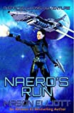 Naero's Run (A Spacer Clans Adventure Book 1)