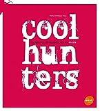 Coolhunters. Caçadores de Tendências na Moda