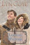 Loving Winter: Clean Wholesome Mystery and Romance (Northern Intrigue Book 5) by [Cote, Lyn]