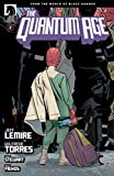 Quantum Age: From the World of Black Hammer #2