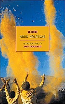 Jejuri (New York Review Books Classics): Kolatkar, Arun, Chaudhuri ...