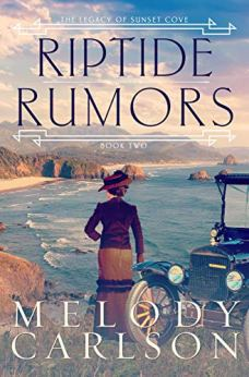 Riptide Rumors (The Legacy of Sunset Cove Book 3) by [Carlson, Melody]