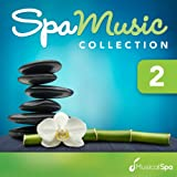 Spa Music Collection 2: Relaxing Music for Spa, Massage, Relaxation, New Age and Healing