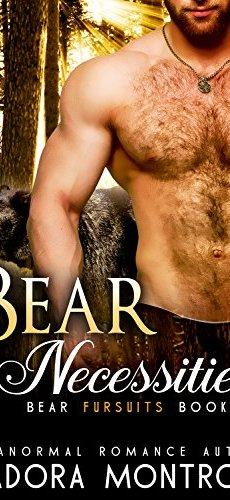Bear Necessities (Bear Fursuits Book 1) by [Montrose, Isadora]