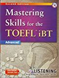 Mastering Skills for the TOEFL iBT, 2nd Edition Advanced Listening (w/MP3 CD, Transcripts and Answer Key)