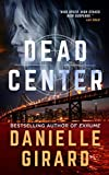 Dead Center: A Chilling Crime Thriller (Rookie Club Book 1)