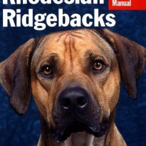 Rhodesian Ridgebacks (Complete Pet Owner's Manual) 2