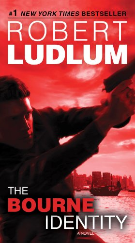 The Bourne Identity: Jason Bourne Book #1...