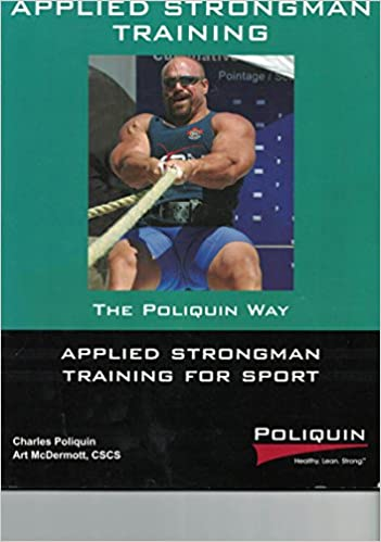 Download Applied Strongman Training for Sport- The Poliquin Way