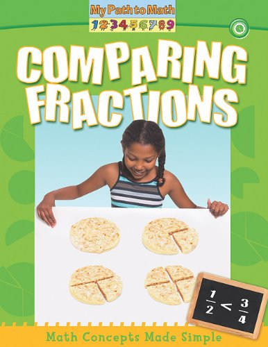 Comparing Fractions (My Path to Math)