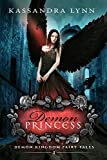 Demon Princess: A Fantasy Romance (Demon Kingdom Fairy Tales Book 1)