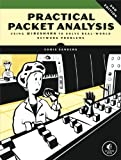 Practical Packet Analysis: Using Wireshark to Solve Real-World Network Problems