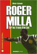 Roger Milla : Sur les traces d'un lion