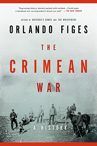 The Crimean War: A History by [Figes, Orlando]