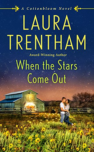 When the Stars Come Out: A Cottonbloom Novel by [Trentham, Laura]