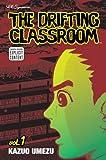 The Drifting Classroom, Vol. 1 (1)