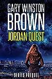 Jordan Quest: A Jordan Quest FBI Thriller