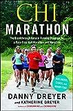 Chi Marathon: The Breakthrough Natural Running Program for a Pain-Free Half Marathon and Marathon