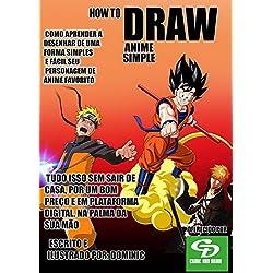 Como Desenhar Anime : De Uma Forma Básica