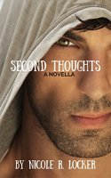Second Thoughts: A Novella (First Impressions Book 2) by [Locker, Nicole R.]