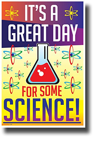 It's a Great Day for Some Science! NEW Funny Science & Technology Poster