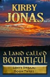 A Land Called Bountiful (LEHI'S DREAM Book 3)