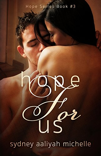 Hope for Us (Hope Series Book #3) by [Michelle, Sydney Aaliyah]