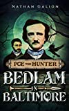 Poe the Hunter: Bedlam in Baltimore