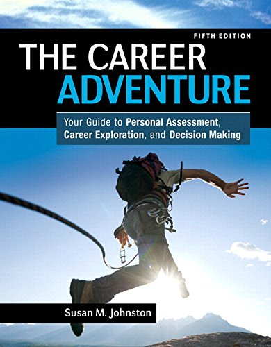 The Career Adventure: Your Guide to Personal Assessment, Career Exploration, and Decision Making Plus NEW MyLab Student Success Update -- Access Card (5th Edition)