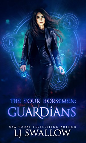 The Four Horsemen: Guardians