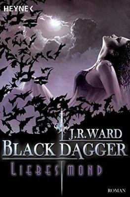 Black Dagger 19 - Liebesmond